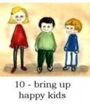 bring up happy kids
