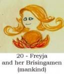 Freyja and her Brísingamen (mankind)