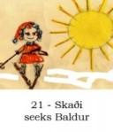 Skaði seeks Baldur