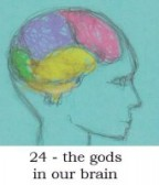 the gods in our brain