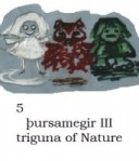 5 Þursamegir III - triguna of Nature