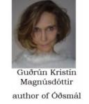 Guðrún Kristín Magnúsdóttir, author of Óðsmál