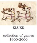KLUKK collection of games 1900-2000