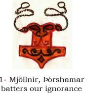 mjöllnir þórshamar batters our ignorance