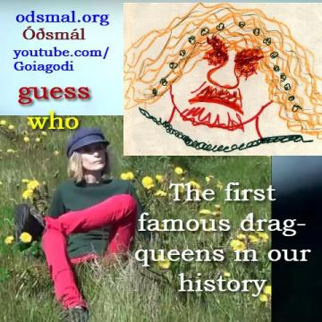 Þór and Loki - The first famous drag-queens in our history