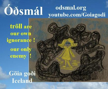Tröll are our own ignorance - our only enemy