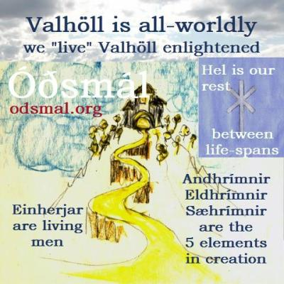 We live Valhöll enlightened